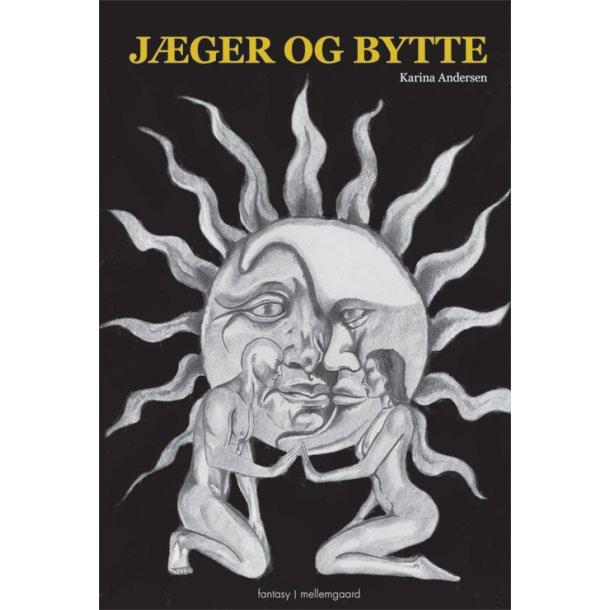 JÆGER OG BYTTE - E-bog