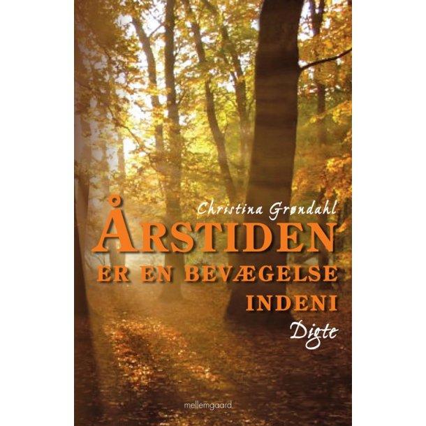 ÅRSTIDEN ER EN BEVÆGELSE INDENI - E-bog