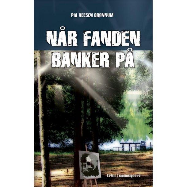 NÅR FANDEN BANKER PÅ - E-bog