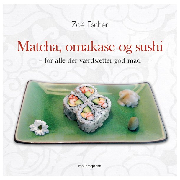 MATCHA, OMAKASE og SUSHI - E-bog