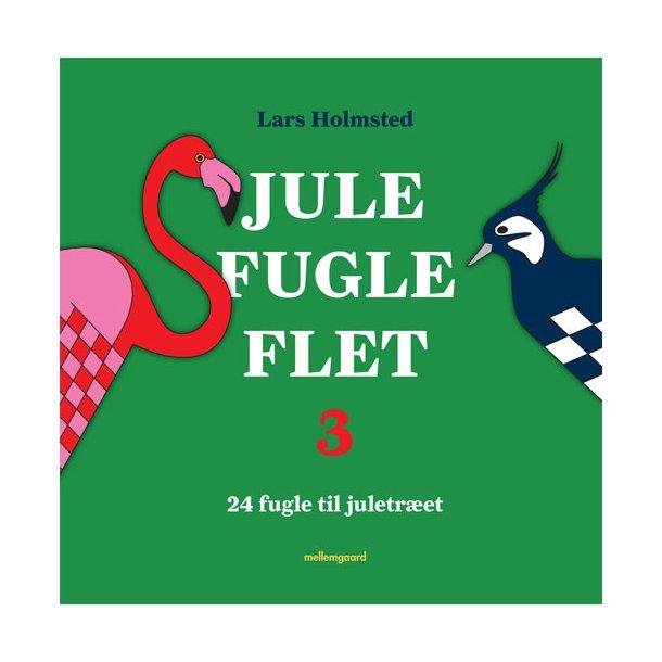 Jule Fugle Flet 3 – 24 fugle til juletræet, (ebog)