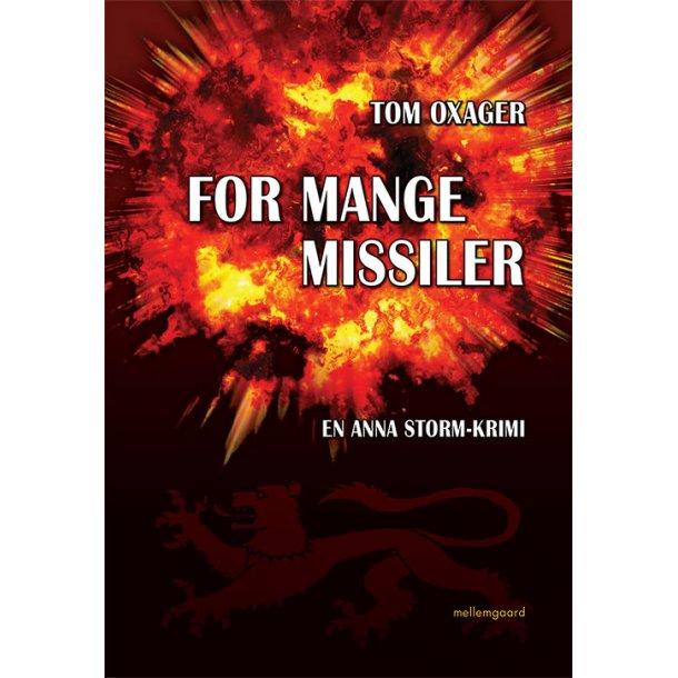FOR MANGE MISSILER
