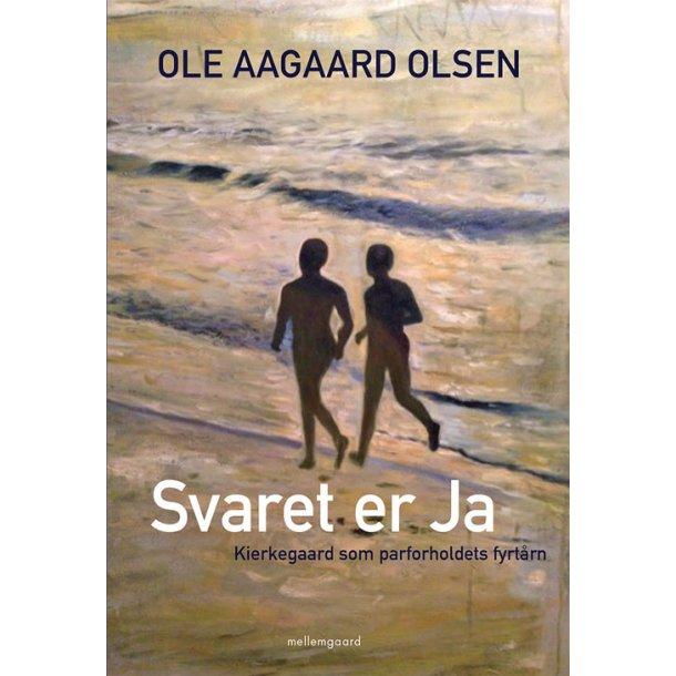 SVARET ER JA - KIERKEGAARD SOM PARFORHOLDETS FYRTÅRN