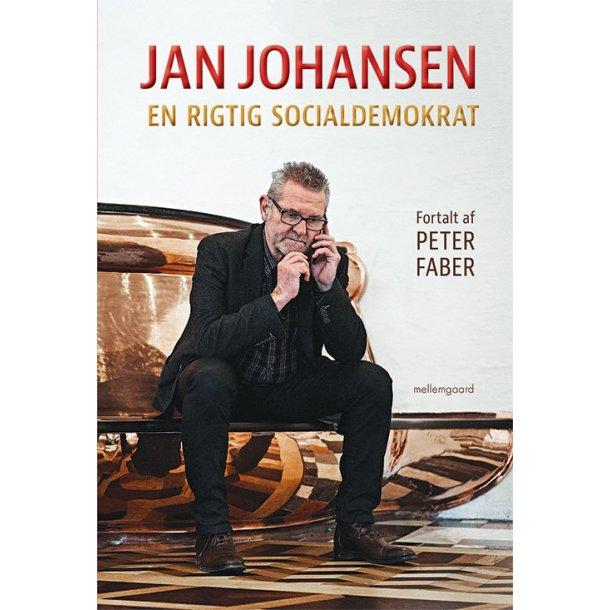 JAN JOHANSEN - EN RIGTIG SOCIALDEMOKRAT
