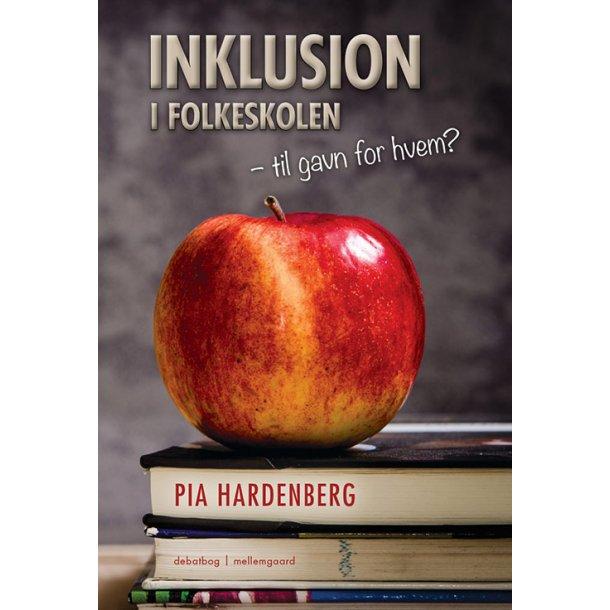 INKLUSION I FOLKESKOLEN - TIL GAVN FOR HVEM?