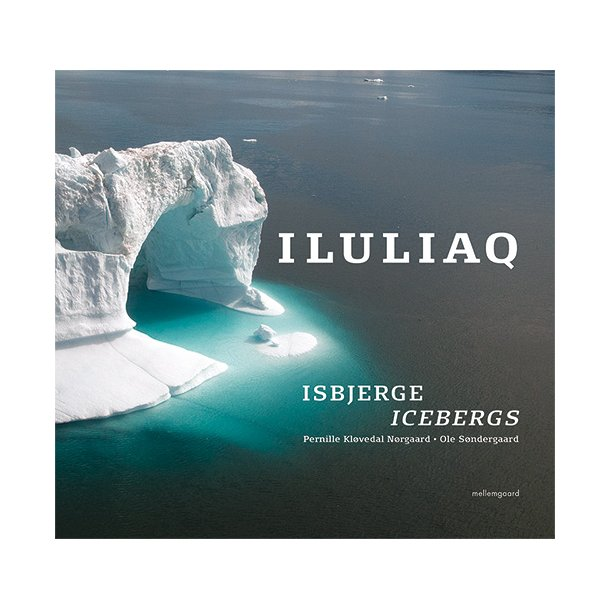 ILULIAQ - ISBJERGE