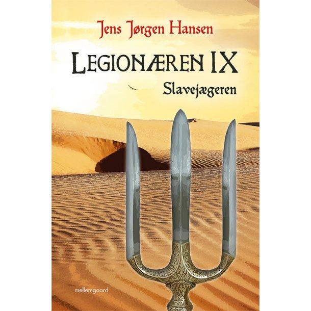LEGIONÆREN IX – SLAVEJÆGEREN