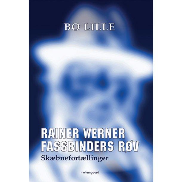 RAINER WERNER FASSBINDERS RØV - SKÆBNEFORTÆLLINGER