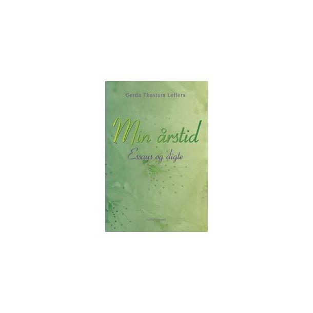 MIN ÅRSTID - Essays og digte (ebog - format ePub)