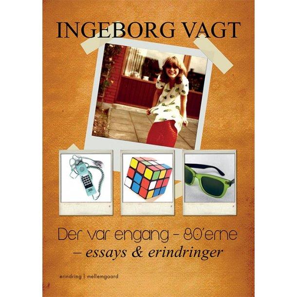 DER VAR ENGANG - 80'ERNE - ESSAYS & ERINDRINGER