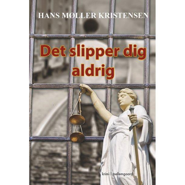 DET SLIPPER DIG ALDRIG