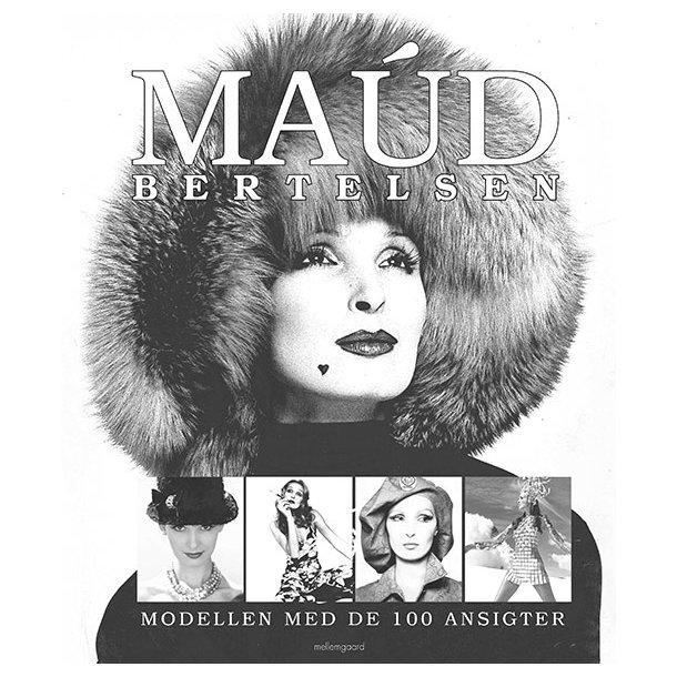 Maud Bertelsen – Modellen med de 100 ansigter