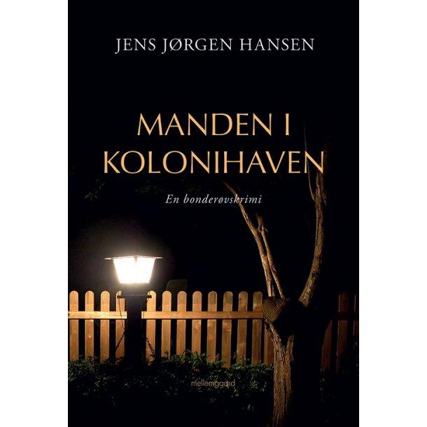 MANDEN I KOLONIHAVEN