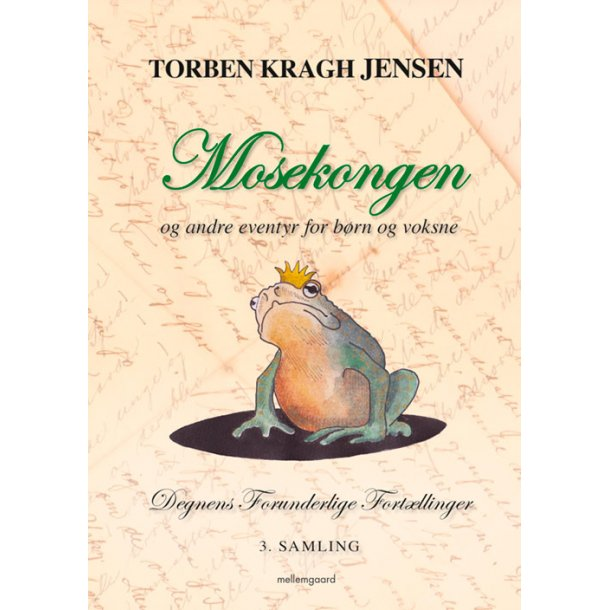 MOSEKONGEN – OG ANDRE EVENTYR FOR BØRN OG VOKSNE