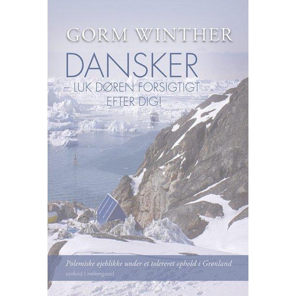 DANSKER - LUK DØREN FORSIGTIGT EFTER DIG!