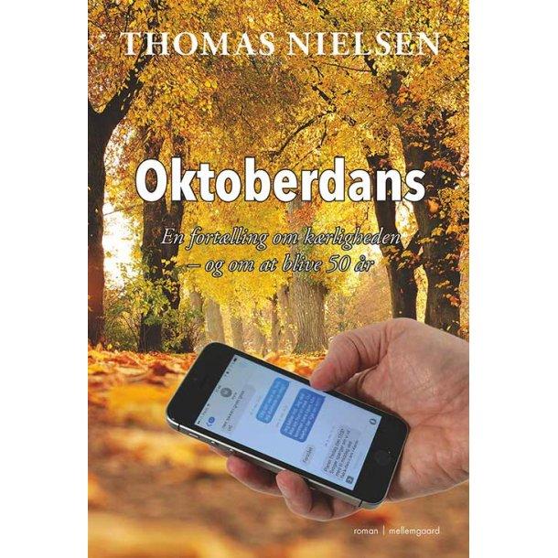 OKTOBERDANS. EN FORTÆLLING OM KÆRLIGHEDEN – OG OM AT BLIVE 50 ÅR