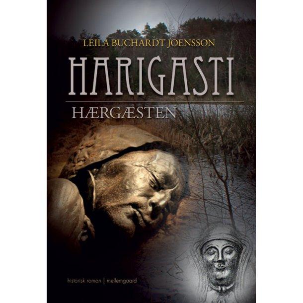 HARIGASTI - HÆRGÆSTEN