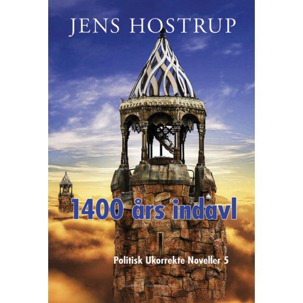 1400 ÅRS INDAVL - POLITISK UKORREKTE NOVELLER 5