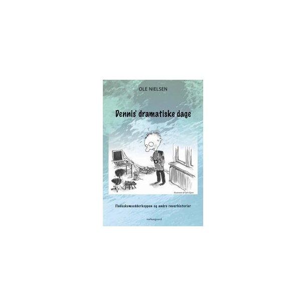 DENNIS DRAMATISKE DAGE (e-bog format epub)