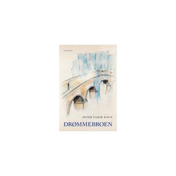 DRØMMEBROEN (e-bog - format epub)