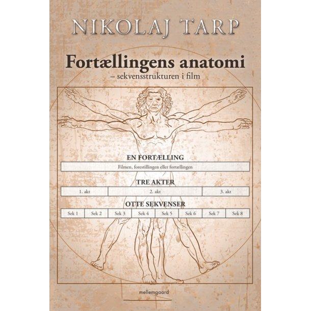 FORTÆLLINGENS ANATOMI – SEKVENSSTRUKTUREN I FILM
