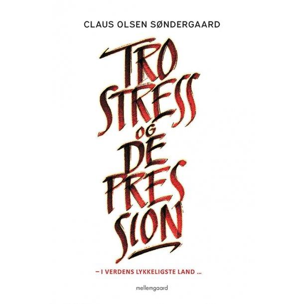 TRO, STRESS OG DEPRESSION