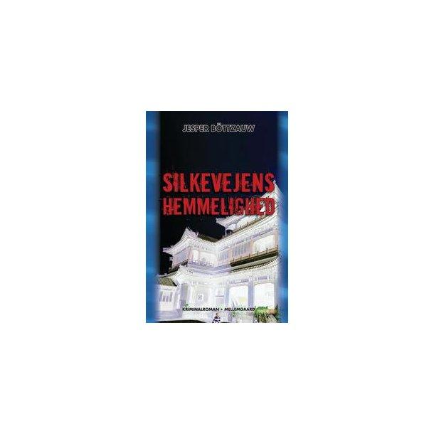 SILKEVEJENS HEMMELIGHED (e-bog - format e-pub)