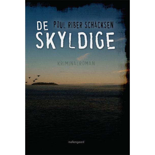 DE SKYLDIGE