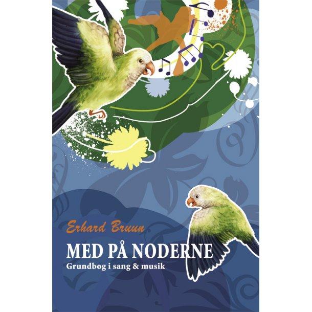 Med på Noderne. Grundbog i sang & musik.