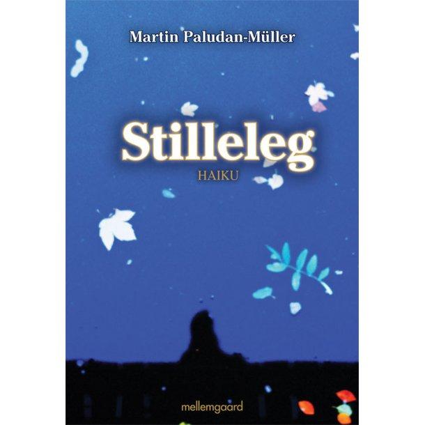 STILLELEG - HAIKU