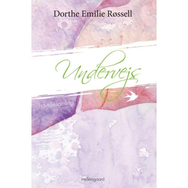 UNDERVEJS - Novellesamling