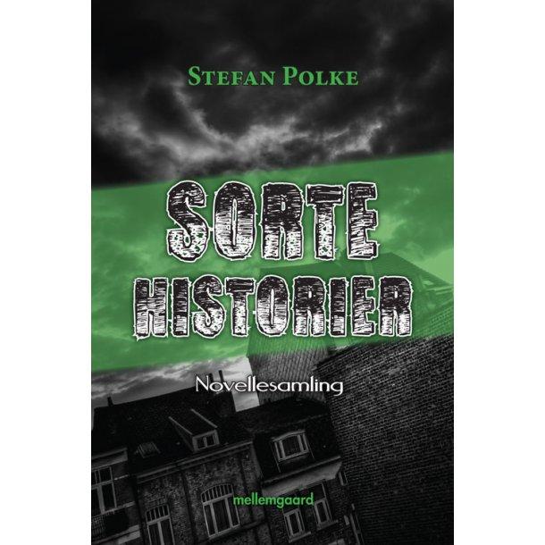 SORTE HISTORIER - novellesamling