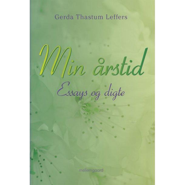 MIN ÅRSTID - Essays og digte