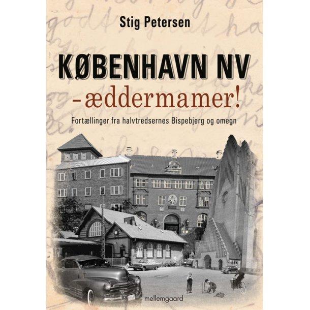 København NV - æddermamer!