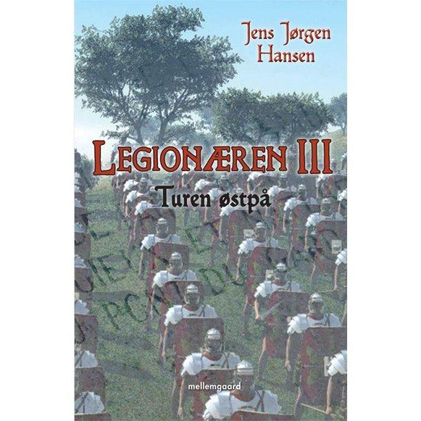 LEGIONÆREN III - TUREN ØSTPÅ