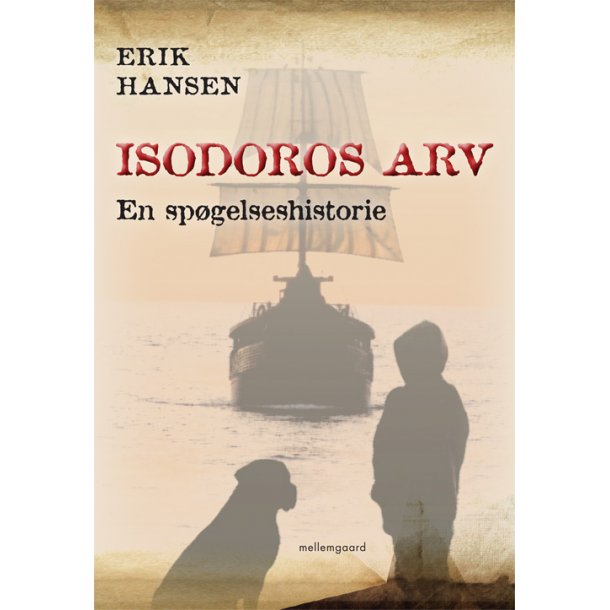 ISODOROS ARV - EN SPØGELSESHISTORIE