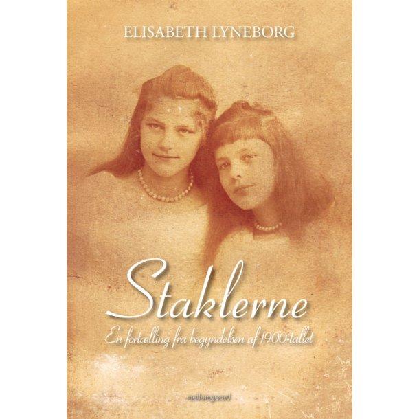 STAKLERNE – En fortælling fra begyndelsen af 1900