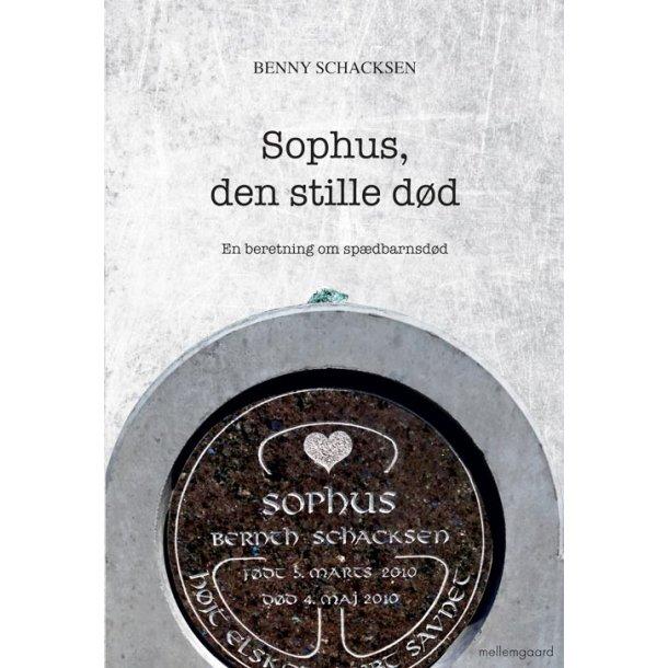 SOPHUS, DEN STILLE DØD