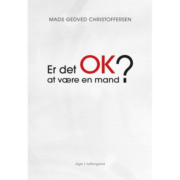 ER DET OK AT VÆRE EN MAND? (e-bog - format epub)