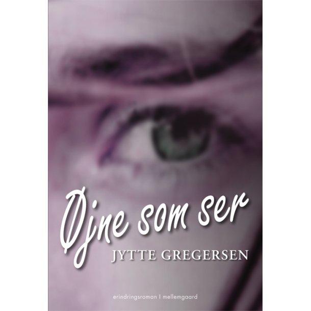 ØJNE SOM SER - E-bog