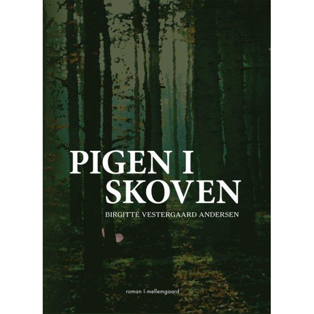 PIGEN I SKOVEN