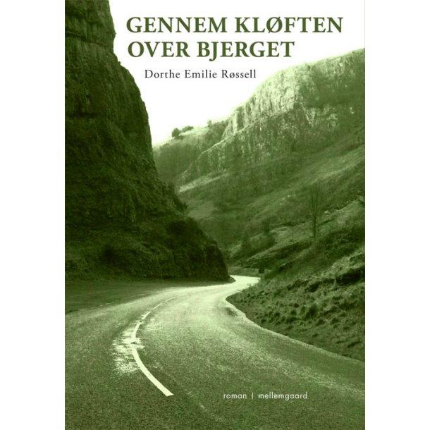 GENNEM KLØFTEN OVER BJERGET (E-bog - format epub)