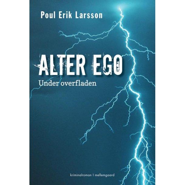 ALTER EGO - UNDER OVERFLADEN