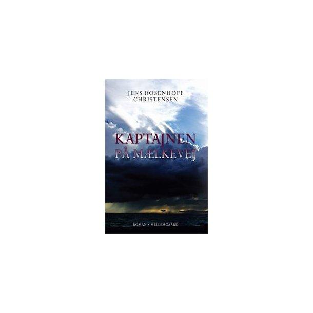 KAPTAJNEN PÅ MÆLKEVEJ (e-bog - format epub)