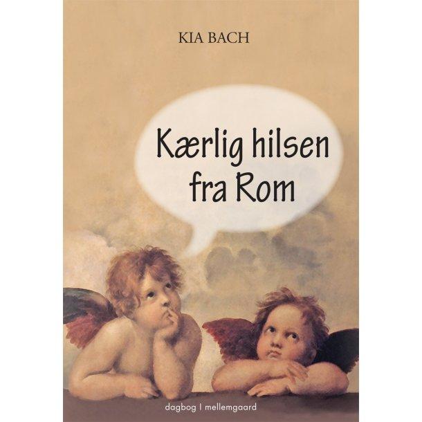 KÆRLIG HILSEN FRA ROM (E-bog)