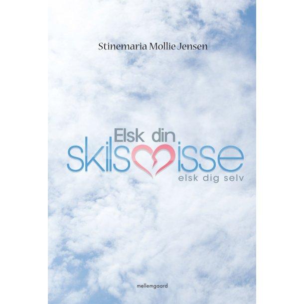 ELSK DIN SKILSMISSE - ELSK DIG SELV (E-bog)