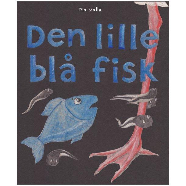 DEN LILLE BLÅ FISK