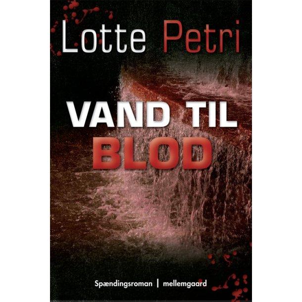 VAND TIL BLOD (e-bog format - e-pub)