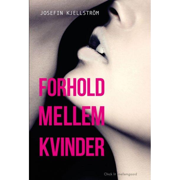 FORHOLD MELLEM KVINDER