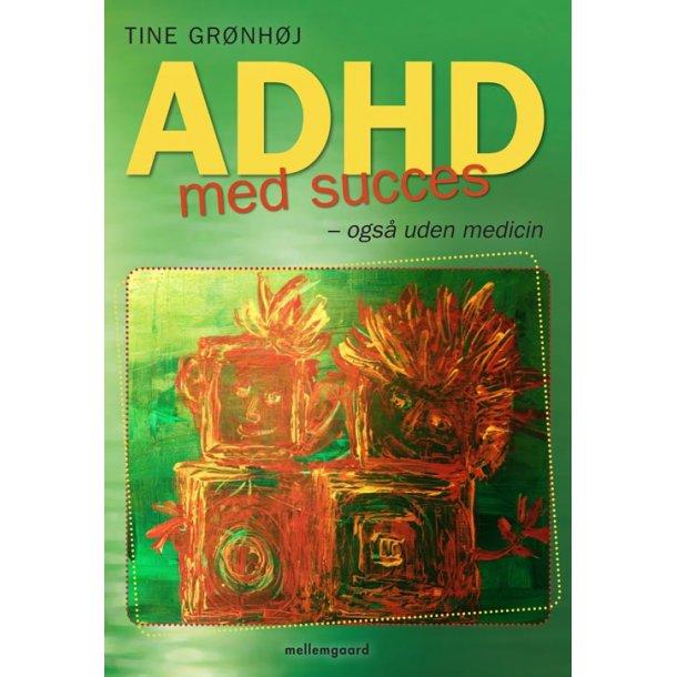ADHD med succes – også uden medicin E-bog